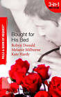 Bought for His Bed by Robyn Donald, Melanie Milburne, Kate Hardy (Paperback, 2010)