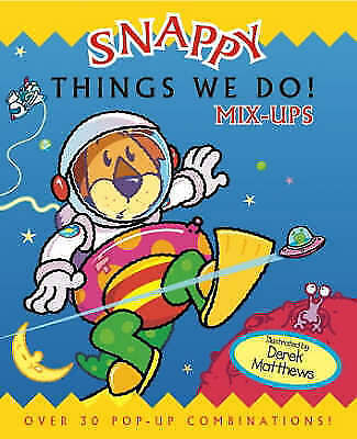 Thing's We Do! (Happy Snappy Book) (Happy Snappy Book S.) by , Pop-Up Used Book,