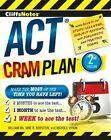 Cliffsnotes ACT Cram Plan 2nd Edition by Nichole Vivion, William Ma, Jane R Burstein (Paperback / softback, 2014)
