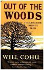 Out of the Woods von Will Cohu (2015, Taschenbuch)