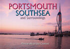 Portsmouth Southsea and Surroundings by Bob Croxford (Hardback, 2008)