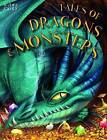 Tales of Dragons & Monsters by Miles Kelly Publishing Ltd (Paperback, 2016)