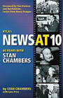 KTLA's News at Ten: Sixty Years with Stan Chambers by Stan Chambers (Paperback / softback, 2008)