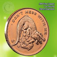 """Don't Mess With Me"" Copper 1oz .999 Fine Copper Beautiful Round"