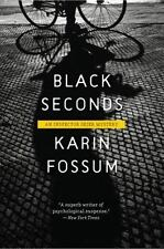 Inspector Sejer Mysteries: Black Seconds 5 by Karin Fossum (2009, Paperback)