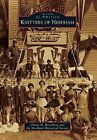 Knitters of Needham by Chaim M Rosenberg, Needham Historical Society (Paperback / softback, 2012)