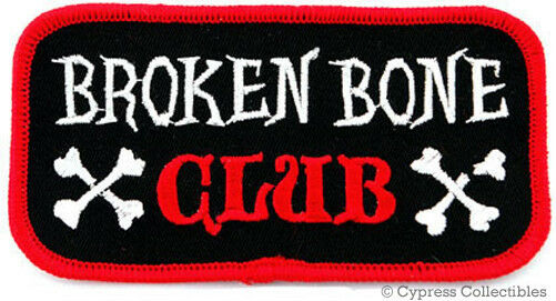 BROKEN BONE CLUB - EMBROIDERED IRON-ON BIKER PATCH INJURY CRASH SURVIVOR EMBLEM