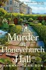 Murder at Honeychurch Hall by Hannah Dennison (Hardback, 2014)