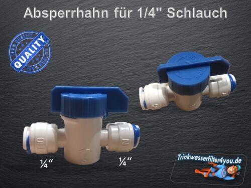 "Osmosehahn 1//4/"" Absperrhahn Absperrventil Umkehrosmose Osmose Ventil Fitting"
