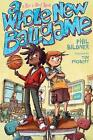 A Whole New Ballgame: A Rip and Red Book by Phil Bildner (Hardback, 2015)