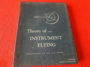 vintage air force theory of instrument flying manual 51 38 ebay rh ebay com Air Force Bases Air Force Honor Guard Manual