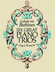 Six Great Piano Trios in Full Score: Beethoven: Beethoven: Beethoven by Ludwig Van Beethoven (Paperback, 2009)