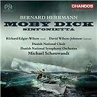 Bernard Herrmann - : Moby Dick; Sinfonietta (2011)