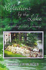 Reflections by the Lake: Journaling Life's Journey by Janice Gray Kolb (Paperback, 2012)