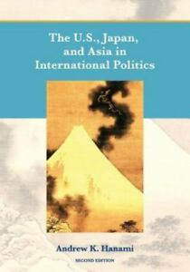 The-U-S-Japan-and-Asia-in-International-Politics-Second-Edition-Paperback