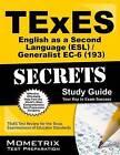 TExES (193) English as a Second Language (ESL)/Generalist EC-6 Exam Secrets: TExES Test Review for the Texas Examinations of Educator Standards by Mometrix Media LLC (Paperback / softback, 2015)