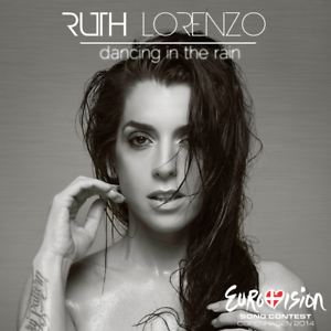 2021 Eurovision - Spain 2014. Dancing In The Rain - Ruth Lorenzo. ( Promo CD's )