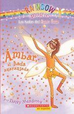 Ambar El Hada Anaranjada (Amber The Orange Fairy) (Turtleback School &-ExLibrary