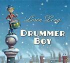 Drummer Boy by Loren Long (Paperback / softback, 2012)