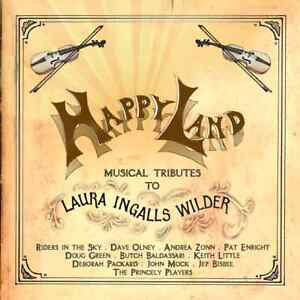 Happy-Land-Musical-Tributes-to-Laura-Ingalls-Wilder-Digipak-by-Various-Artist