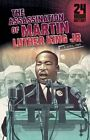 The Assassination of Martin Luther King, Jr: 4 April 1968 by Terry Collins (Hardback, 2014)