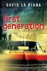 First Generation by David La Piana (Paperback / softback, 2013)