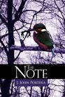The Note by J. John Portera 9781425972561 Paperback 2007