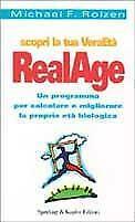 Scopri la tua VeraEtà RealAge Roizen Michael F.