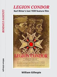 Legion-Condor-Karl-Ritter-039-s-lost-1939-feature-film