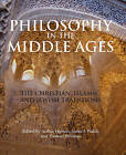 Philosophy in the Middle Ages: The Christian, Islamic, and Jewish Traditions by Hackett Publishing Co, Inc (Paperback, 2010)