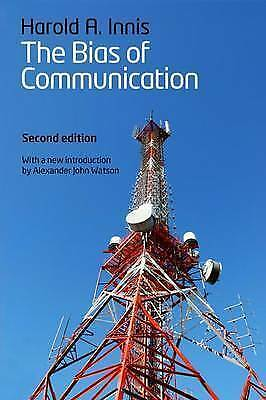 The Bias of Communication by Innis, Harold (Paperback book, 2008)