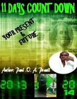 11 Days Count Down: Your Future and Present by Paul O a Powell (Paperback / softback, 2013)