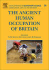 The Ancient Human Occupation of Britain: Volume 14 by Elsevier Science & Technology (Hardback, 2010)