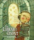 The Library Ghost by Carole Boston Weatherford (Hardback, 2008)