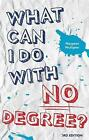 What Can I Do With No Degree? by Margaret McAlpine (Paperback, 2008)