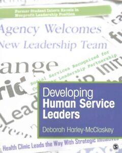 Developing-Human-Service-Leaders-Paperback-by-Harley-mcclaskey-Deborah-Bra
