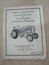 Allis Chalmers Series 60 B Cultivators Setting Up Amp Repair Parts List Manual