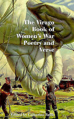The Virago Book Of Women's War Poetry and Verse, Reilly, Catherine, Very Good Bo