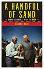 A Handful of Sand: The Gurindji Struggle, After the Walk-off by Charlie Ward (Paperback, 2016)
