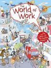 The World of Work by Silvie Sanza (Hardback, 2017)