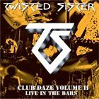 Club Daze Vol.2 von Twisted Sister (2012)