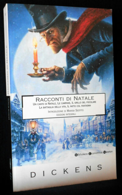 Dickens - canto - Racconti di Natale. Ediz. integrale - Newton - 9788854113992