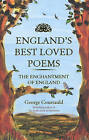 England's Best Loved Poems: The Enchantment of England by George Courtauld (Paperback, 2013)