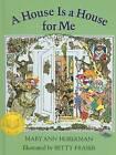 A House Is a House for Me by Mary Ann Hoberman (Hardback, 2007)