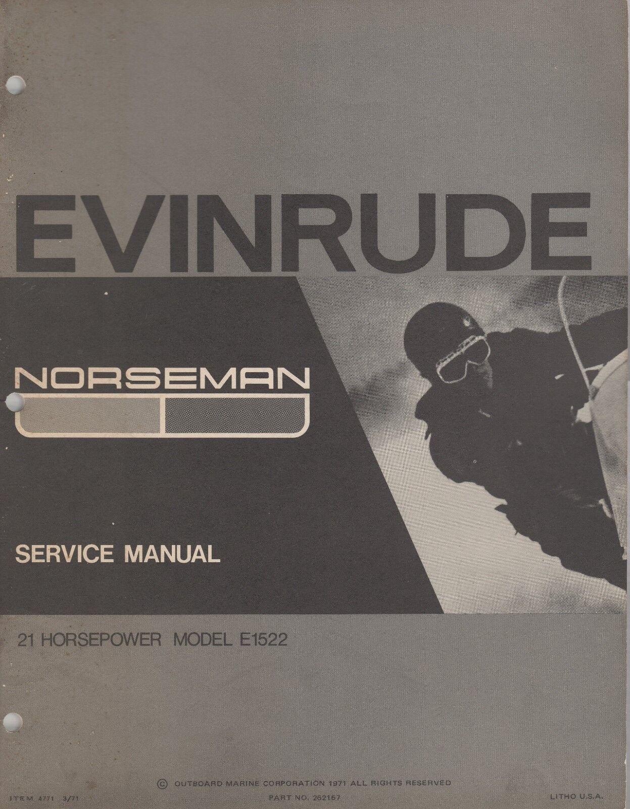 1972 EVINRUDE NORSEMAN  21HP E1522 SNOWMOBILE SERVICE MANUAL P N 4771 (467)