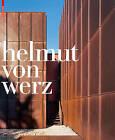 Helmut Von Werz: Ein Architektenleben - an Architect's Life 1912-1990 by Birkhauser (Hardback, 2014)