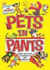 Pets in Pants by Chris Dickason (Paperback, 2013)