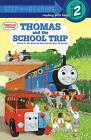Thomas and the School Trip by REV W Awdry (Hardback, 1993)