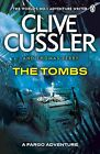 The Tombs: Fargo Adventures: #4 by Thomas Perry, Clive Cussler (Paperback, 2014)