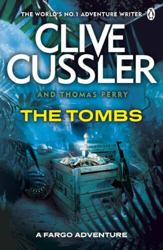 "1 of 1 - ""AS NEW"" The Tombs: FARGO Adventures #4, Perry, Thomas, Cussler, Clive, Book"